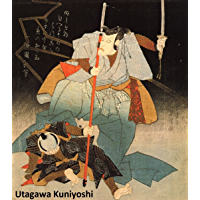 342 Color Paintings of Utagawa Kuniyoshi - Japanese Ukiyo-e Painter and Printmaker (January 1, 1797 - April 14, 1862)