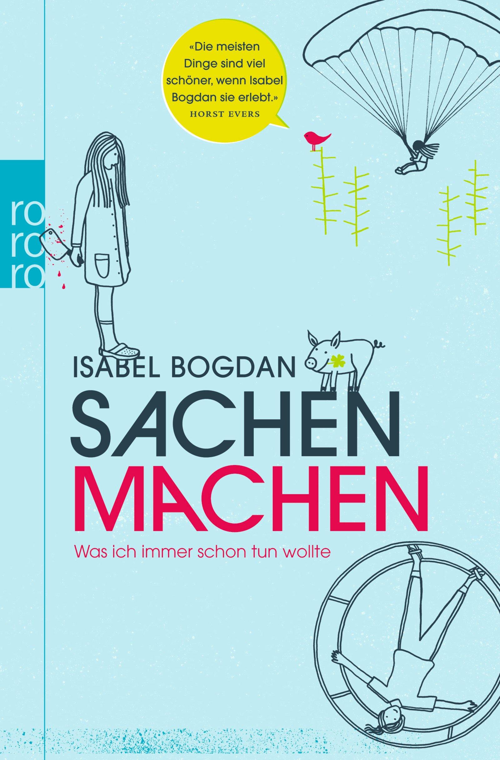 Sachen machen: Was ich immer schon tun wollte: Amazon.de: Isabel ...