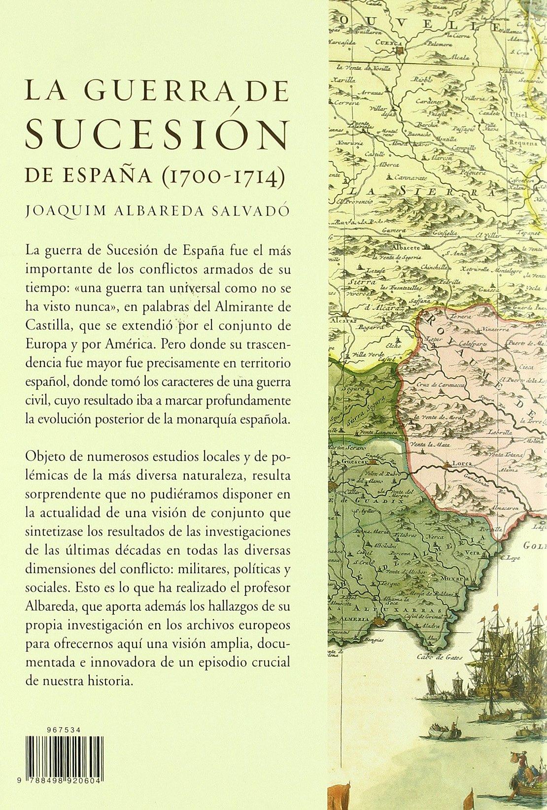 La guerra de Sucesión en España 1700-1714 Serie Mayor: Amazon.es: Albareda Salvadó, Joaquim: Libros
