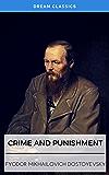 Crime and Punishment (Dream Classics)