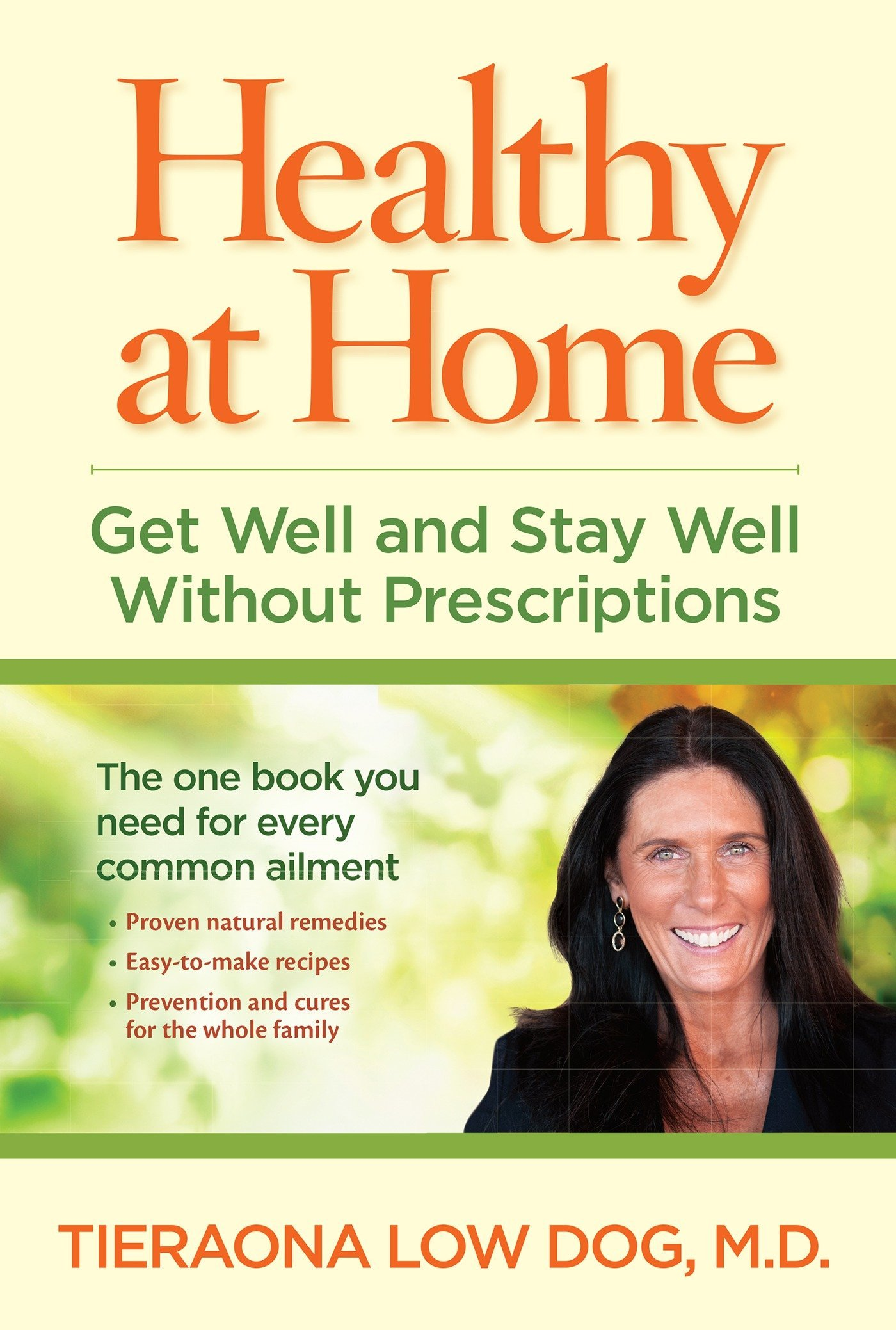 Healthy at Home: Get Well and Stay Well Without Prescriptions Paperback –  January 13, 2015