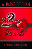 Two Precious Hearts (A Second Chance Series Book 1)