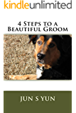 4 Steps to a Beautiful Groom
