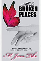 All the Broken Places Kindle Edition