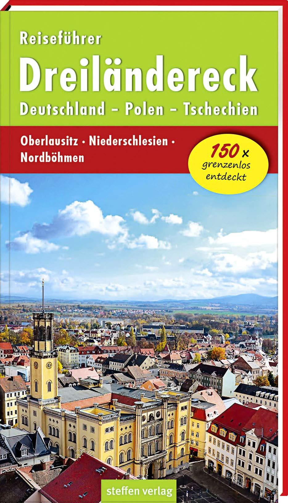 karte dreiländereck deutschland polen tschechien Reiseführer Dreiländereck Deutschland   Polen   Tschechien