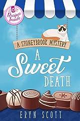 A Sweet Death (A Stoneybrook Mystery Book 3) Kindle Edition