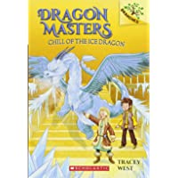 Chill of the Ice Dragon: A Branches Book (Dragon Masters #9) (9)