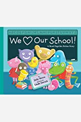 We Love Our School!: A Read-Together Rebus Story Kindle Edition