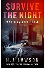 Survive The Night: Young Adult Thriller (War Kids Book 3)