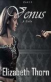 Venus - A Tale - Part 5 (Venus:A Tale)