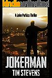 Jokerman (John Purkiss Thriller Book 3) (English Edition)
