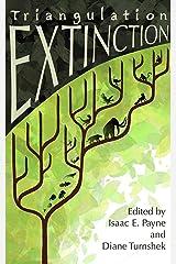 Triangulation: Extinction Kindle Edition