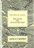 Décadas del Nuevo Mundo (Crónicas y Memorias)