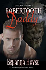 Sabertooth Daddy (Oregon Shifters Book 1) Kindle Edition
