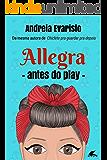 Allegra: Antes do Play