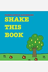 Shake this book: Don't just read, get busy! Kindle Edition