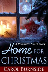 Home for Christmas (A Romantic Short Story) Kindle Edition