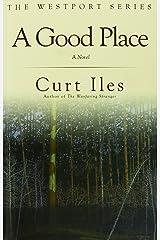 A Good Place (Westport) Paperback