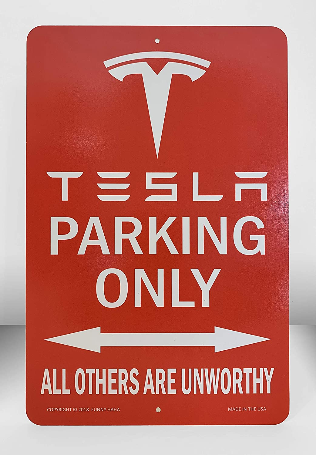7.75 x 11.75 Inches Funny HAHA Tesla Parking Only Unworthy Sign Aluminum