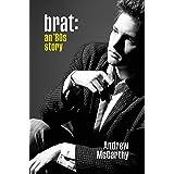 Brat: An '80s Story
