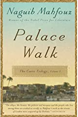 Palace Walk: The Cairo Trilogy, Volume 1 Kindle Edition