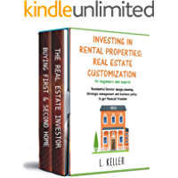 INVESTING IN RENTAL PROPERTIES: REAL ESTATE CUSTOMIZATION for beginners and experts: Residential interior design…