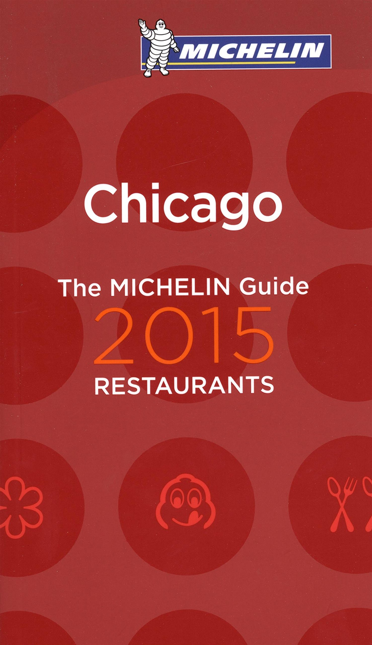 MICHELIN Guide Chicago 2015 (Michelin Red Guide) PDF