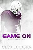 Game On (A Bad Boy Sports Romance)