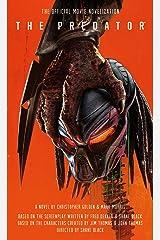 The Predator: The Official Movie Novelization Mass Market Paperback