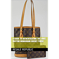 A Guide to Authenticating the Louis Vuitton Mongoram Bucket Purse (Authenticating Louis Vuitton Book 4)