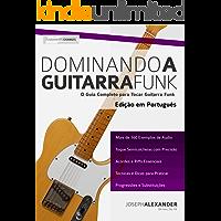 Dominando a Guitarra Funk: Edição em Português
