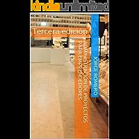 Administración de Proyectos para Emprendedores: Tercera edición