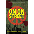 Onion Street (Moe Prager Book 8)