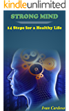 Mind: Strong Mind: 14 Steps for a Healthy Life