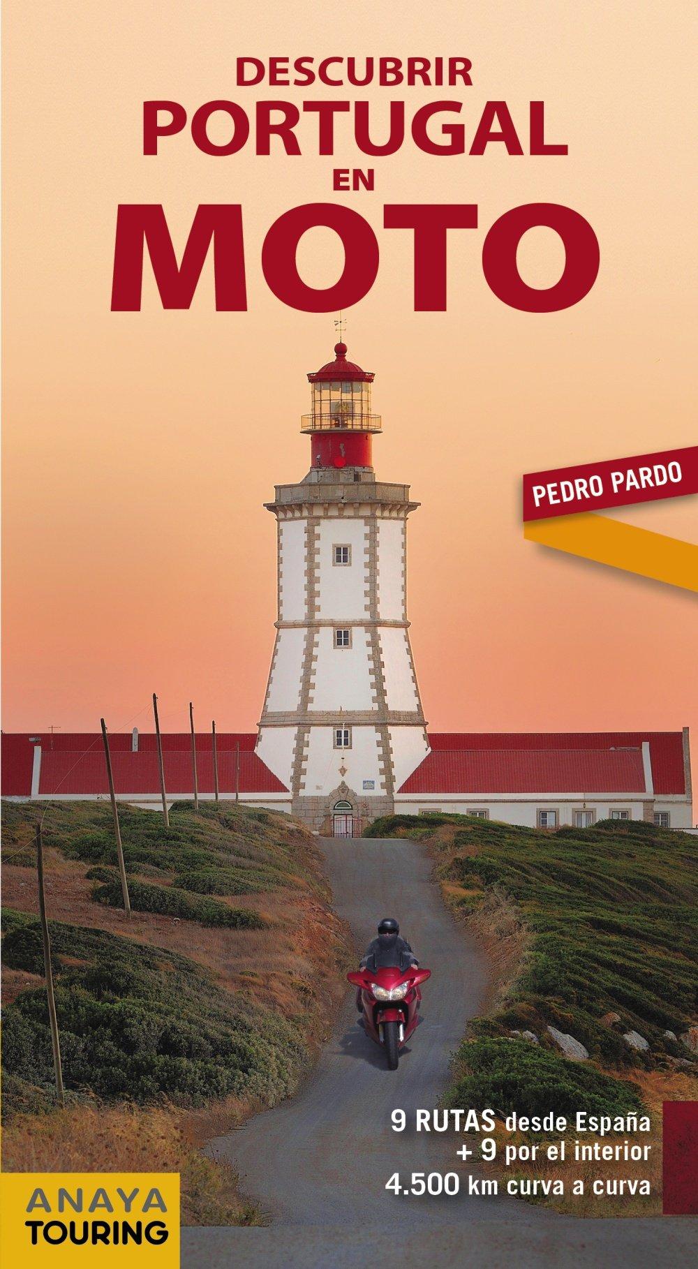 Descubrir Portugal en moto: Amazon.es: Anaya Touring, Pardo Blanco ...