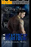 In A Heartbeat (Rebel Walking Series Book 1)