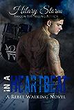 In A Heartbeat (Rebel Walking #1) (Rebel Walking Series)