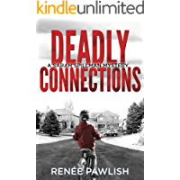 Deadly Connections (Detective Sarah Spillman Mystery Series Book 1)