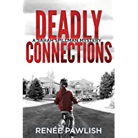 Deadly Connections (Detective Sarah Spillman Mystery Series Book 1) (English Edition)