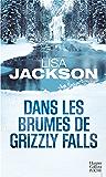 Dans les brumes de Grizzly Falls (HarperCollins Noir)