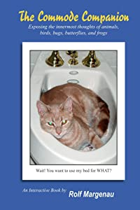 The Commode Companion: Adult Humor - Exposing the innermost thoughts of animals, birds, butterflies, and frogs