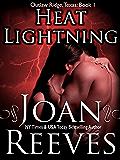 Heat Lightning (Outlaw Ridge, Texas Book 1)