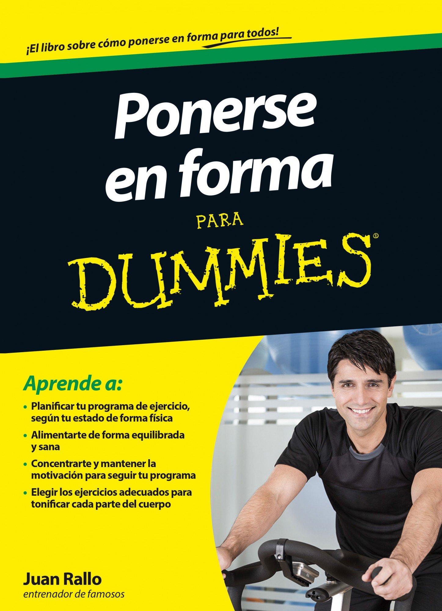 Ponerse en forma para Dummies: Amazon.es: Rallo, Juan: Libros