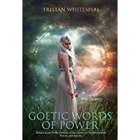 Goetic Words of Power: Instant access to the Demons of the Goetia for Transformation, Power, and Success. (English Edition)