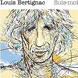 LOUIS BERTIGNAC-SUIS MOI CDA