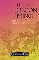 The Dragon Prince: Stories And Legends From