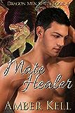 Mate Healer (Dragon Men Book 4)