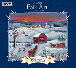 "LANG - 2018 Wall Calendar -""LANG Folk Art"", Artwork by Mary Singleton - 12 Month - Open 13 3/8"" X 24"""