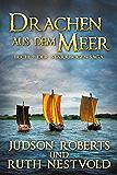 Drachen aus dem Meer (Der Starkbogen-Saga 2) (German Edition)