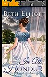 IN ALL HONOUR a sumptuous unputdownable Regency romance